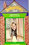 Ann M. Martin: Ghost at Dawn's House (Babysitters Club)