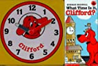 What Time Is It, Clifford? by Norman…