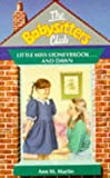 Ann M. Martin: Baby-Sitters Club #15: LITTLE MISS STONEYBROOK AND DAWN