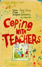Coping with Teachers (Coping) by Peter Corey