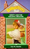Ann M. Martin: Kristy the Walking Disaster (Babysitters Club)