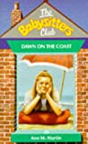 Ann M. Martin: Dawn on the Coast (Babysitters Club)