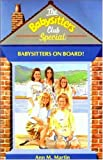 Ann M. Martin: Babysitters on Board (Babysitters Club Specials)