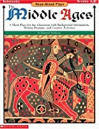 Read-Aloud Plays: Middle Ages (Grades 4-8)…