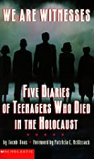 We Are Witnesses: Five Diaries Of Teenagers…