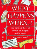 What Happens When...? (What's Inside?) by…