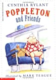 Rylant, Cynthia: Poppleton and Friends