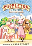 Rylant, Cynthia: Poppleton Has Fun