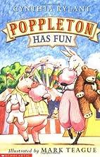 Poppleton Has Fun by Cynthia Rylant