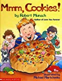 Munsch, Robert: Mmm, Cookies!