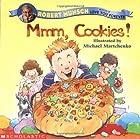 Mmm, Cookies! by Robert Munsch