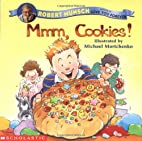 Mmm, Cookies! by Robert Munsch