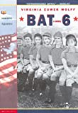 Wolff, Virginia Euwer: Bat 6
