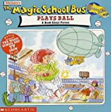Cole, Joanna: The Magic School Bus Plays Ball