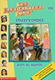 Martin, Ann M.: Stacey's Choice