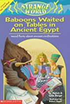 Baboons Waited on Tables in Ancient Egypt!…