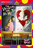 Marney, Dean: The Valentine That Ate My Teacher