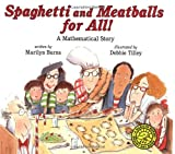 Burns, Marilyn: Spaghetti and Meatballs for All! (Marilyn Burns Brainy Day Books)