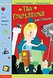 Tashjian, Janet: Tru Confessions (Apple Signature Edition)