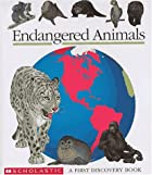 Endangered Animals (First Discovery Books)…