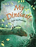 Weatherby, Mark Alan: My Dinosaur