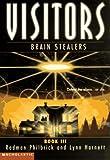 Lynn Harnett: Brain Stealers (Visitors, Book 3)