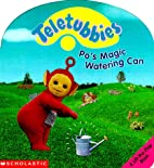 Po's Magic Watering Can (Teletubbies)…