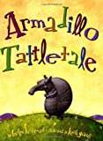 Ketteman, Helen: Armadillo Tattletale