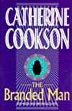 Catherine Cookson: The Branded Man