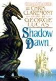 Lucas, George: Shadow Dawn (Shadow War)