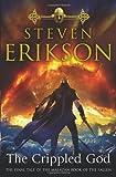 Erikson, Steven: The Crippled God: The Malazan Book of the Fallen 10