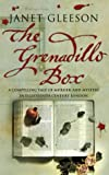 Gleeson, Janet: The Grenadillo Box