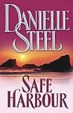 Steel, Danielle: Safe Harbour