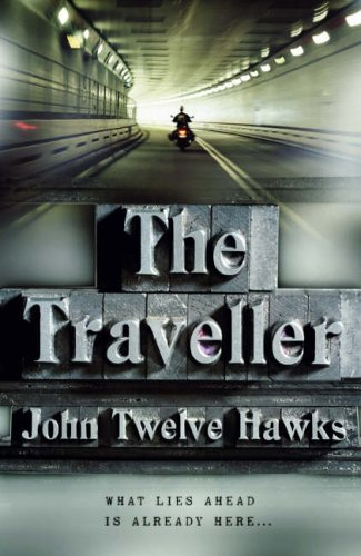 Cover of The Traveller by John Twelve Hawks