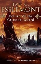 Return of the Crimson Guard by Ian C.…
