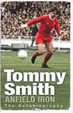 Anfield Iron by Tommy Smith