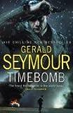 Seymour, Gerald: Time Bomb