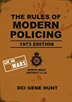 The Rules of Modern Policing 1973 Edition by…