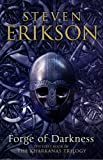 Erikson, Steven: Forge of Darkness: The First Book in The Kharkanas Trilogy