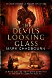 Chadbourn, Mark: The Devil's Looking Glass: Sword of Albion 3