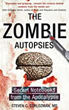 The Zombie Autopsies: Secret Notebooks from…
