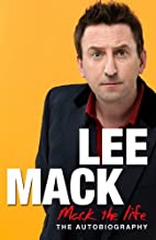 Mack The Life by Lee Mack