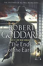 The Ends of the Earth: The Wide World -…