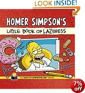 Homer Simpson's Little Book of Laziness (Vault of Simpsonology 1)