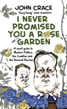 I Never Promised You a Rose Garden: An…