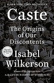 Caste (Oprah's Book Club): The Origins of…