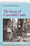 Hunt, Angela Elwell: The Secret of Cravenhill Castle (The Nicki Holland Mystery Series #8)
