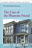 Hunt, Angela Elwell: The Case of the Phantom Friend