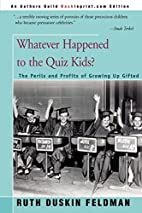Whatever Happened to the Quiz Kids? Perils…
