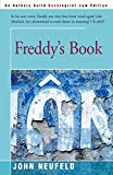Neufeld, John: Freddy&#39;s Book
